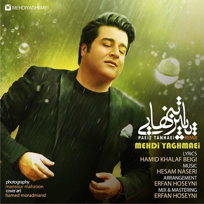 Mehdi Yaghmaei - Paeize Tanhaei ( Remix )
