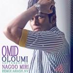 Omid Oloumi - Nagoo Miri ( Remix )