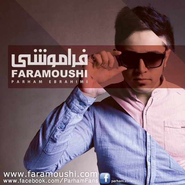 Parham Ebrahimi - Faramoushi