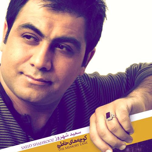 Saeid Shahrouz – Az Laje To