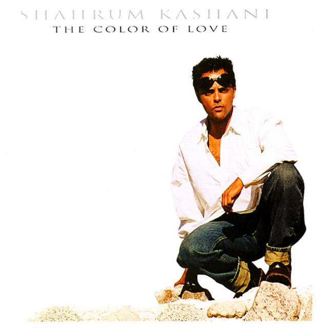Shahram Kashani - The Color of Love