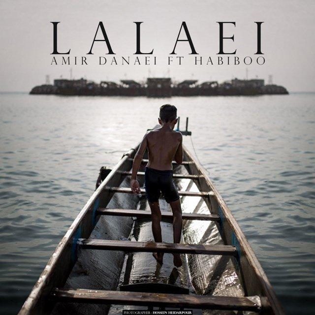 Amir Danaei Ft Habiboo - Lalaei