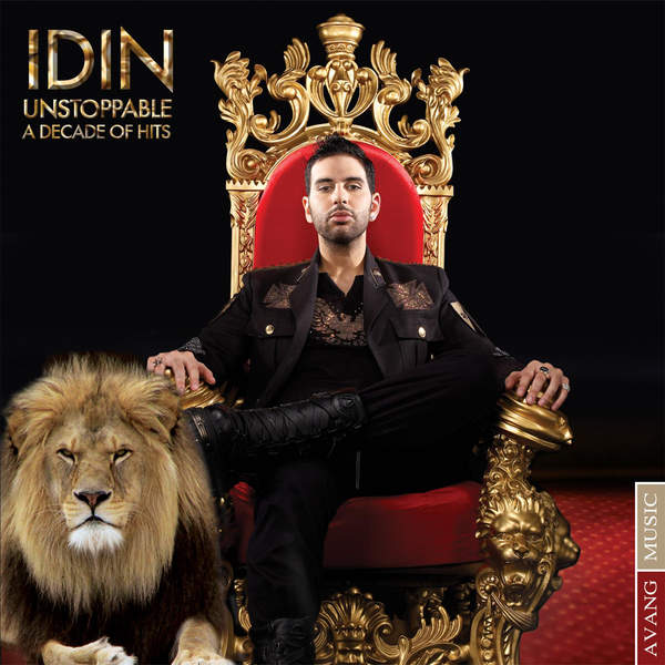 Idin - Unstoppable ( A Decade Of Hits )