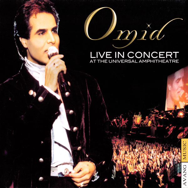 Omid - Live In Concert ( At The Universal Amphitheatre )