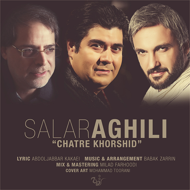 Salar Aghili - Chatre Khorshid