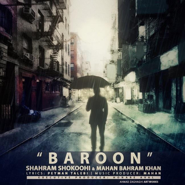 Shahram Shokoohi & Mahan Bahram Khan – Baroon