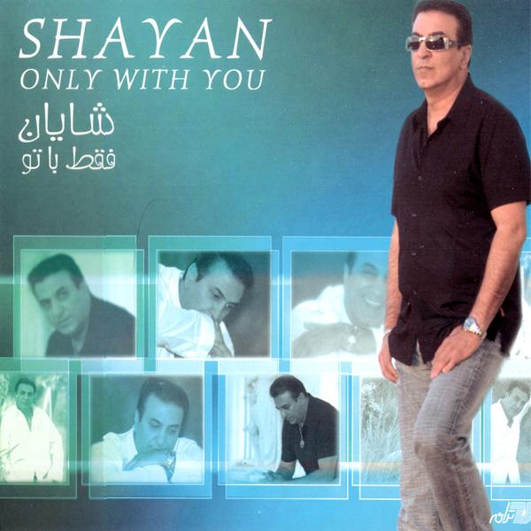 Shayan - Faghat Ba To