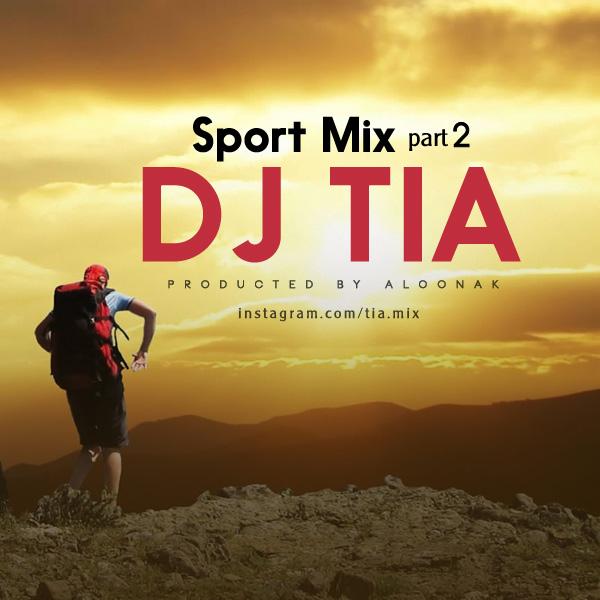 Dj Tia – Sport Mix ( Part 2 )