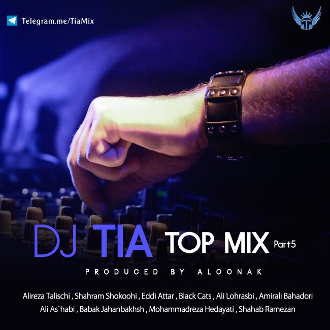 Dj Tia - Top Mix ( Part 5 )