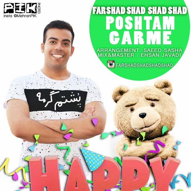 Farshad Shad Shad Shad - Poshtam Garme