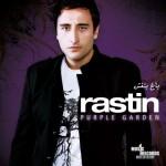 Rastin – Baghe Banafsh