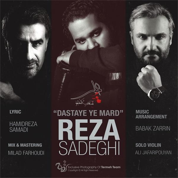 Reza Sadeghi – Dastaye Ye Mard