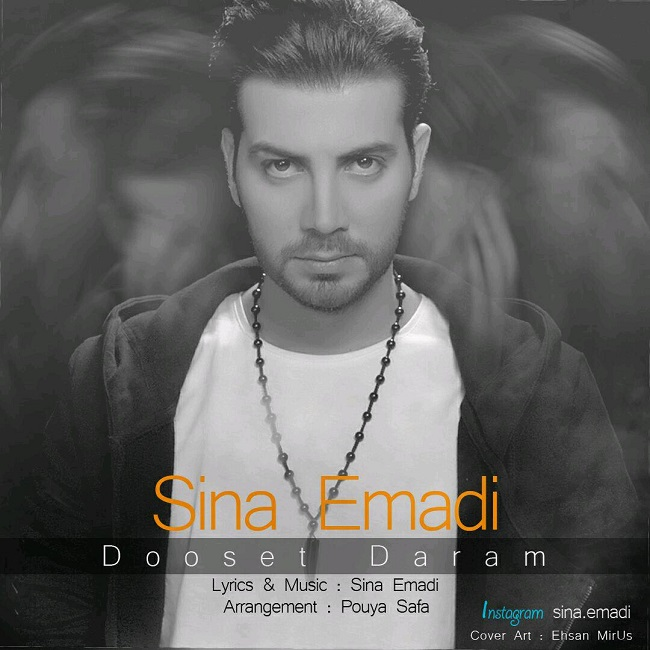 Sina Emadi - Dooset Daram