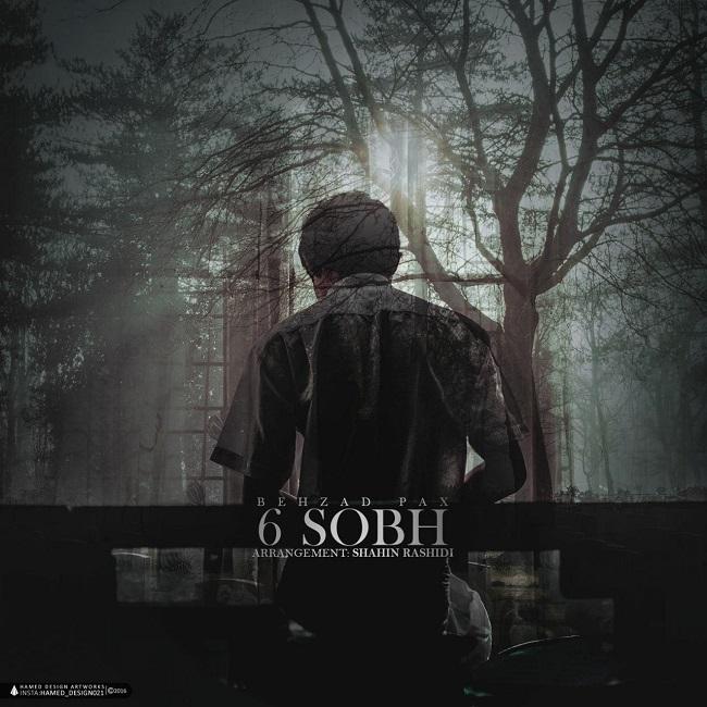 Behzad Pax – 6 Sobh