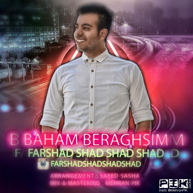 Farshad Shad Shad Shad – Baham Beraghsim