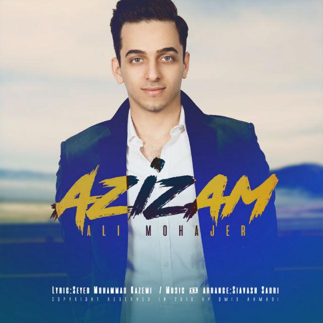 Ali Mohajer - Azizam