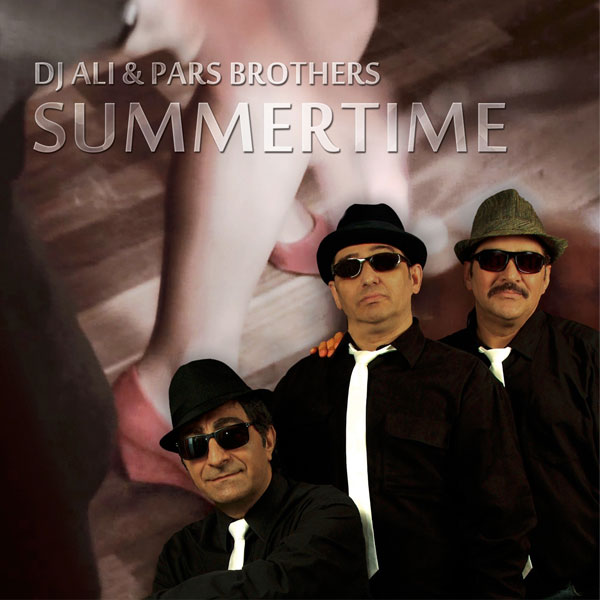 Pars Brothers Ft Dj Ali - Summer Time