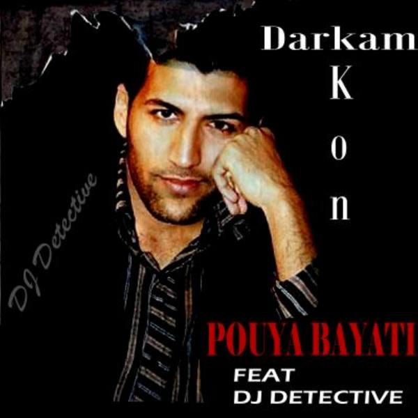 Pouya Bayati - Darkam Kon ( Remix )