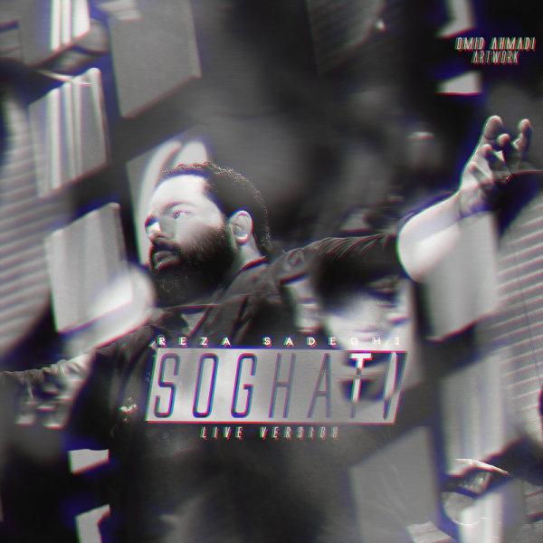 Reza Sadeghi – Soghati ( Live )
