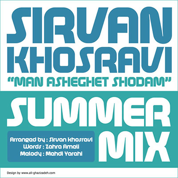 Sirvan Khosravi – Man Asheghet Shodam ( Summer Mix )