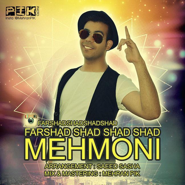Farshad Shad Shad Shad – Mehmooni