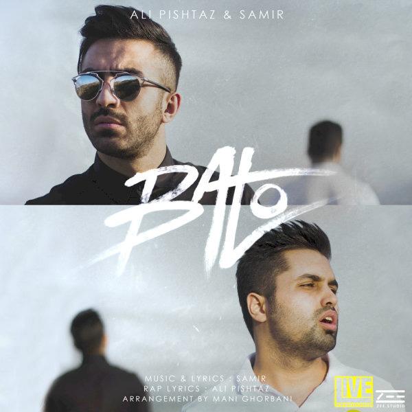 Ali Pishtaz & Samir - Ba To