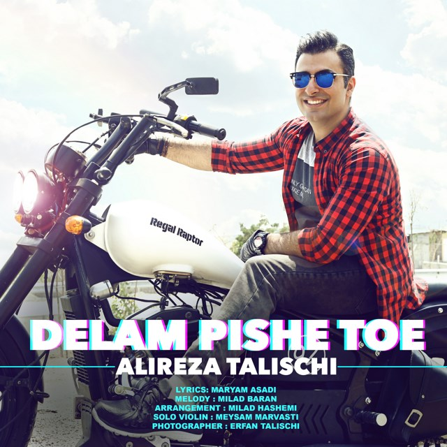 Alireza Talischi – Delam Pishe Toe