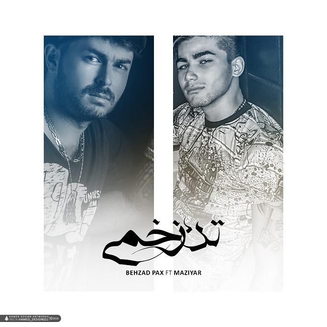 Behzad Pax Ft Maziyar – Tane Zakhmi