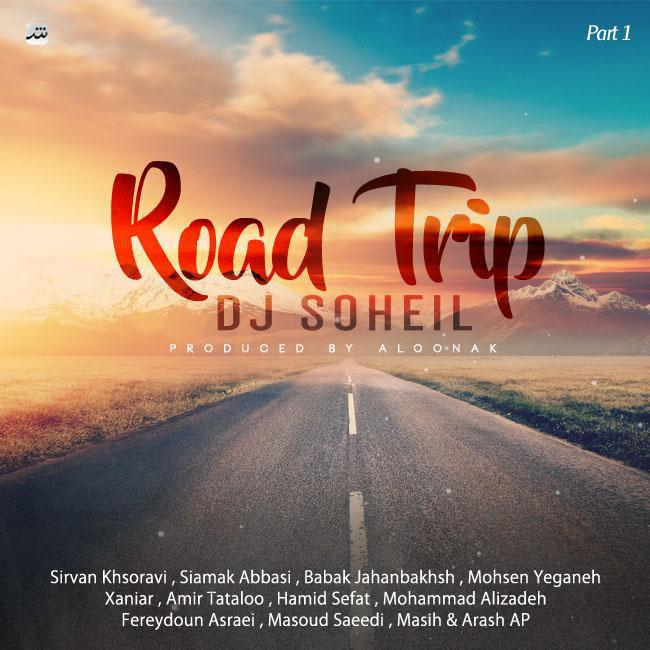 Dj Soheil – Road Trip Mix ( Part 1 )