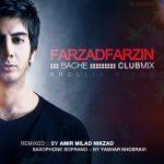 Farzad Farzin - Bache ( Club Mix )