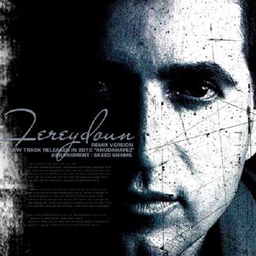 Fereydoun Asraei – Khodahafez ( Remix )
