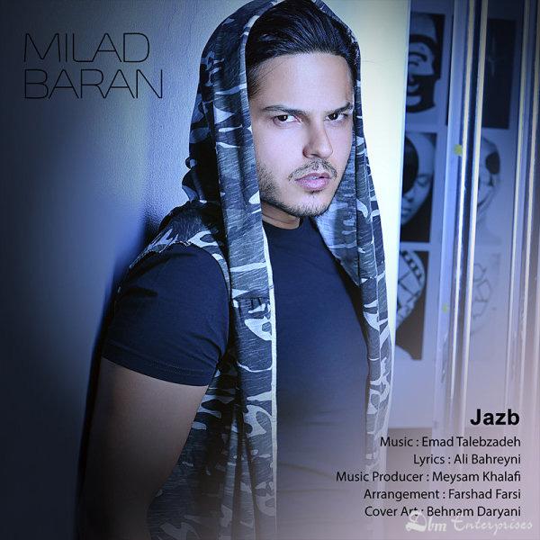Milad Baran – Jazb