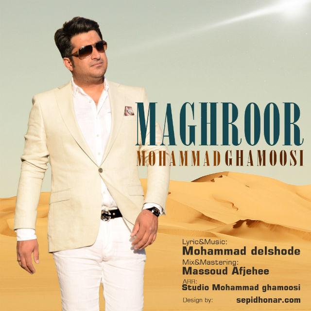 Mohammad Ghamoosi - Maghroor