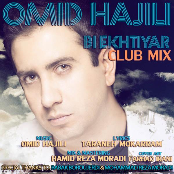 Omid Hajili - Bi Ekhtiyar ( Remix )