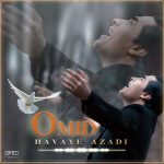 Omid – Havaye Azadi