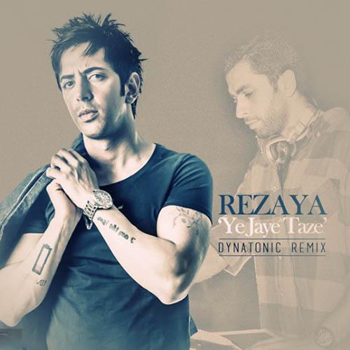 Rezaya - Ye Jaye Taze ( Remix )