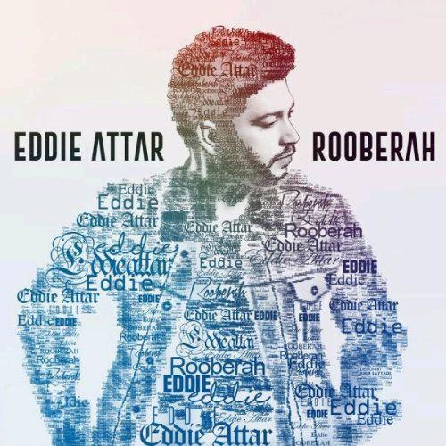 Eddie Attar – Rooberah