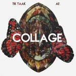 Tik Taak & A2 – Collage