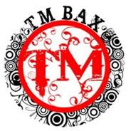 TM Bax - Fake
