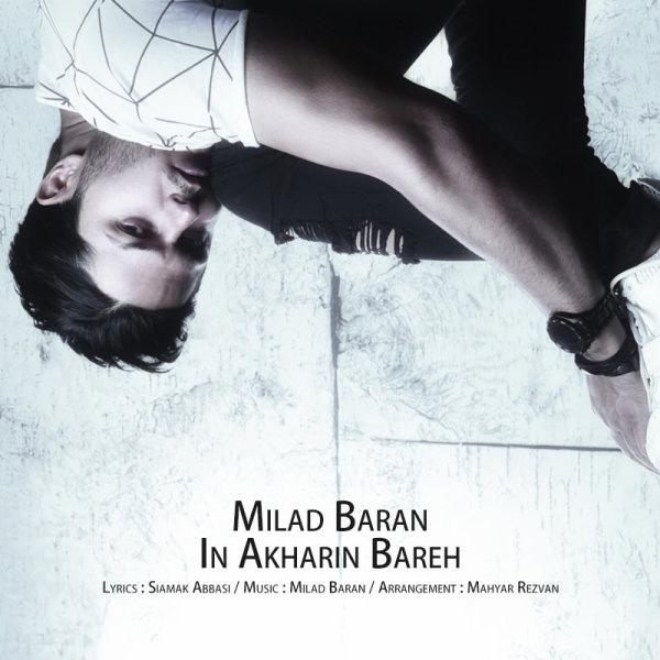 Milad Baran – In Akharin Bareh