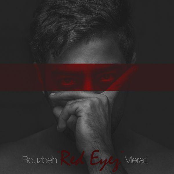 Rouzbeh Merati – Red Eyes