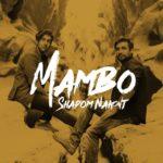 Mambo – Dega Shadom Nakont