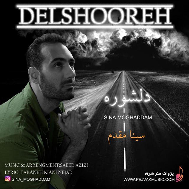 Sina Moghaddam – Del Shooreh