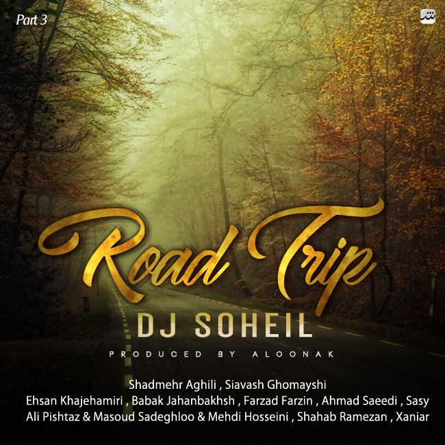 Dj Soheil – Road Trip Mix ( Part 3 )