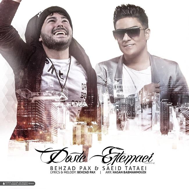 Behzad Pax & Saeed Tataii – Dooste Ejtemaei