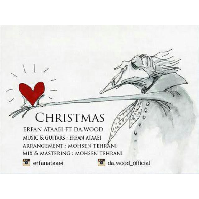 Erfan Ataaei Ft Da.Wood – Christmas
