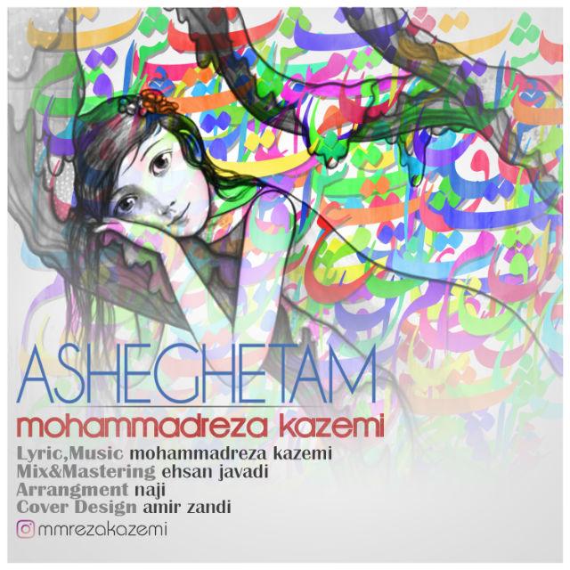 Mohammadreza Kazemi – Asheghetam