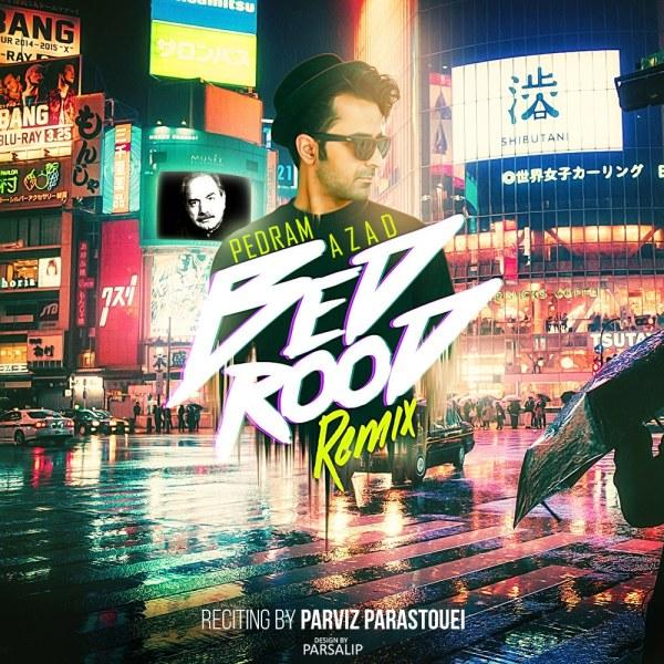 Pedram Azad – Bedrood ( Remix )