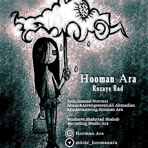 Hooman Ara – Roozaye Bad