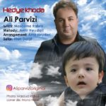 Ali Parvizi - Hedye Khoda